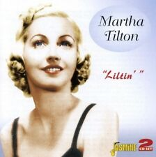 MARTHA TILTON - LILTIN' 2 CD NEW+