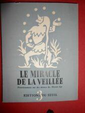 Le miracle de la veillée divertissement sur des thèmes Moyen Age Edition Seuil