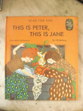 This is Peter, This is Jane (Read for Fun S.) - Widerberg, Siv - Hardcover 1969