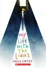 **NEW_My_Life_with_the_Liars_by_Caela_Carter_Paperback_Book_Scholastic_Book_Club