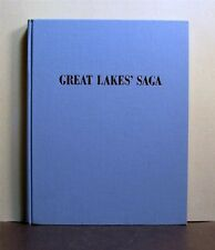 Great Lakes' Saga, One Family, Canadian Shipping, 1816-1931,  Ontario