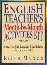 English Teacher's Month-by-Month Activities Kit: Ready-to-Use Lessons & Activiti