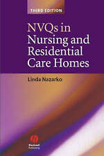 NVQs in Nursing and Residential Care Homes by Linda Nazarko (Paperback, 2006)