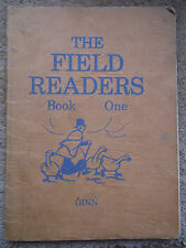 THE FIELD READERS BOOK ONE BY WALTER TAYLOR FIELD 1948 LINEN BACK BOOK