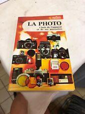 Livre LA PHOTO : CHOIX DE L'APPAREIL ET DE SES ACCESSOIRES. - COLLECTIF - 1973