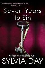 Seven Years to Sin by Sylvia Day (2012, Paperback)