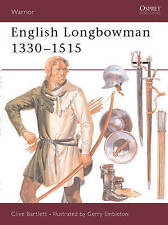 NEW English Longbowman 1330-1515 (Warrior) by Clive Bartlett