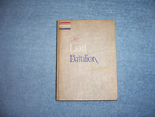 "HISTORY AND RHYMES OF THE LOST BATTALION by ""Buck Private"" McCollum/HC/War/WW I"