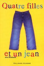 Quatre filles et un jean.Ann BRASHARES.Gallimard Jeunesse Z25
