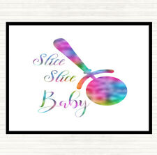 Slice Slice Baby Rainbow Quote Mouse Mat Pad