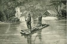 S.A. Indians Peru 1894 Antique/Vintage Print art Peruvian Types raft river hut