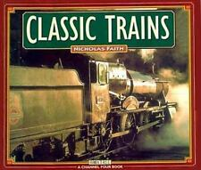 Classic Trains (A Channel Four book)-ExLibrary
