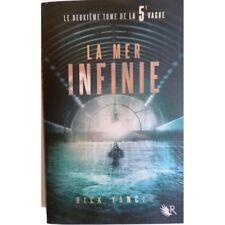 La 5e vague, tome 2 : La mer infinie - YANCEY Rick
