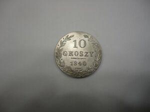 Poland Nicholas I Silver 1840 MW 10 Groszy Warszawa mint  AU C# 113a