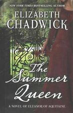 The Summer Queen: A Novel of Eleanor of Aquitaine (Thorndike Press Large Print
