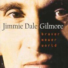 New: Gilmore, Jimmie Dale: Braver Newer World  Audio Cassette