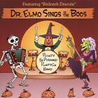 NEW Dr. Elmo Sings The Boos (Audio CD)