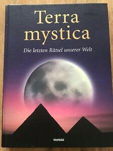 Terra mystica - Die letzten Rätsel unserer Welt