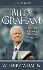 Billy Graham : A Biography of America's Greatest Evangelist by W. Terry...
