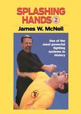 Splashing Hands Kung Fu #2 Advanced Fighting Techniques Dvd James McNeil
