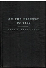 On the Highway of Life by Ruth T. Whittlesey RARE SIGNED 1944 Christian Poems