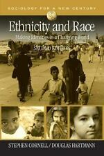 Sociology for a New Century: Ethnicity and Race: Making Identities in a Changin