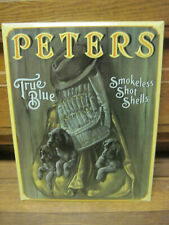 original embossed Peters True Blue Smokeless Shot Shells carboard back tin sign
