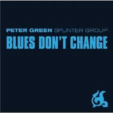 "PETER GREEN SPLINTER GROUP ""BLUES DON'T CHANGE""  CD NEU"