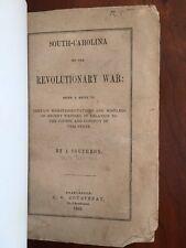 RARE 1853 South-Carolina in the Revolutionary War, SIMMS Southron, Charleston SC