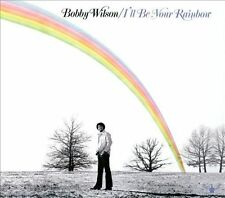 I'll Be Your Rainbow [Digipak] by Bobby Wilson (Gospel) (CD, May-2013, P&C)