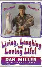 Living, Laughing and Loving Life by Dan Miller (1997, Paperback)Signed!