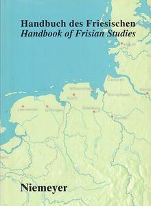 HANDBUCH DES FRIESISCHEN / HANDBOOK OF FRISIAN STUDIES - Horst Haider Munske