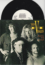 "45T 7"" VAN HALEN ""FEELS SO GOOD"" 1989 TBE"