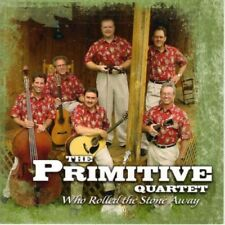 THE PRIMATIVE QUARTET: Who Rolled The Stone Away CD