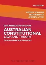 NEW Blackshield and Williams Australian Constitutional Law and Theory 7ed By Geo