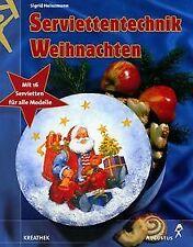 Serviettentechnik Weihnachten, m. 16 Servietten von Sigr... | Buch | Zustand gut