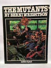 Mutants by Bernie Wrightson Paperback Graphic Novel Mother of Pearl 093784800X