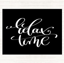 Black White Relax Time Quote Mouse Mat Pad