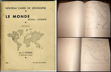 cahier de géographie le Monde moins l'Europe 1930-40 Ed.B Chosson à Romans Dröme