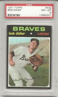 SET BREAK -1971 TOPPS # 432 BOB DIDIER,  PSA 8 NM-MT, ATLANTA BRAVES,  L@@K !