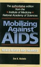 Mobilizing against AIDS, Revised and Enlarged Edition