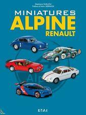 Miniatures Alpine Renault, livre de S.Guillou