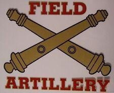 Window Bumper Sticker Military Army Field Artillery NEW Decal