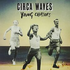 Circa Waves - Young Chasers [New Vinyl] UK - Import