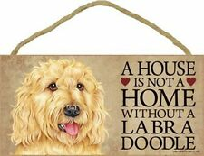 """A House Is Not A Home Without a Yellow Labradoodle-Wood Plaque/Sign 5"""" x 10"""""""