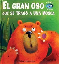 El gran oso que se tragó a una mosca (Cu-cú glups)
