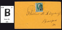 BANGOR MAINE 1872 LARGE B FANCY CANCEL ORANGE COVER 3¢ WASHINGTON BANK NOTE