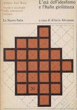 Asor Rosa L'ETÀ DELL'IDEALISMO E L'ITALIA GIOLITTIANA libro storia letteratura