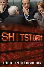 Shitstorm :- Inside Labors Darkest Days By Lenore Taylor & David Uren 2010