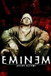 Eminem: Angry Blonde by Eminem Hardback Book The Cheap Fast Free Post